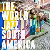 The World Jazz South America de Various Artists