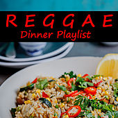 Reggae Dinner Playlist by Various Artists