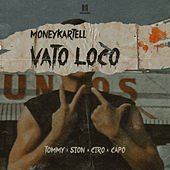 Vato loco (feat. Sion) by Tommy