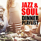 Jazz & Soul Dinner Playlist de Various Artists