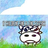 17 Childrens Sing a Long Classics by Canciones Infantiles