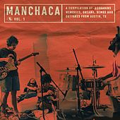 Manchaca Vol. 1 (A Compilation Of Boogarins Memories Dreams Demos And Outtakes From Austin, Tx) by Boogarins