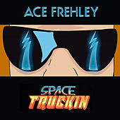 Space Truckin' de Ace Frehley