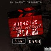 Kou Andan Film de Van'danh