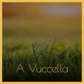 A Vuccella de Silvio Rodriguez, The Shadows, The Classics, Mikis Theodorakis, Ray Conniff, Albert King, Ruth Brown, Gerry Mulligan, Mario Lanza, Vaughn Monroe