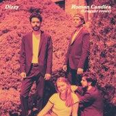 Roman Candles (Gengahr Remix) von Dizzy
