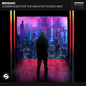 Commander For The Night (Extended Mix) von Moguai