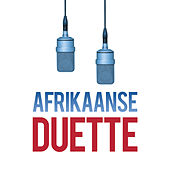Afrikaanse Duette by Various Artists