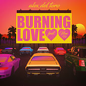 Burning Love (feat. Noa VD) de Alex del Toro
