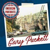 American Portraits: Gary Puckett by Gary Puckett