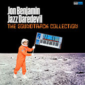 The Soundtrack Collection di Jon Benjamin - Jazz Daredevil