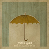 True Colors / Lean on Me de Joshua Radin