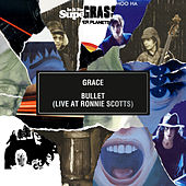 Grace / Bullet (Live at Ronnie Scott's) de Supergrass
