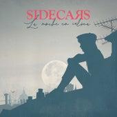 La noche en calma de Sidecars
