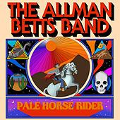 Pale Horse Rider by The Allman Betts Band