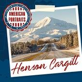American Portraits: Henson Cargill von Henson Cargill