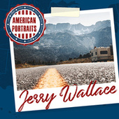 American Portraits: Jerry Wallace von Jerry Wallace