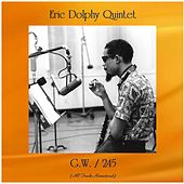 G.W. / 245 (All Tracks Remastered) by Eric Dolphy