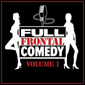 Full Frontal Comedy, Vol 1 by Various Artists