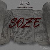Soze (feat. Peekay Mzee & Meerster Rgm) by Thus Man