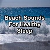 Beach Sounds For Healthy Sleep de Yoga Tribe