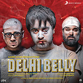 Delhi Belly (Original Motion Picture Soundtrack) by Ram Sampath