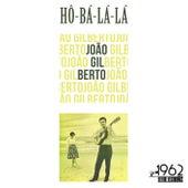 Hô-Bá-Lá-Lá von João Gilberto