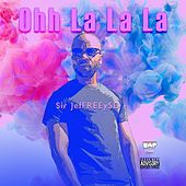 Ohh La La La by Sir JefFREEy5D