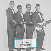 The Coasters - Gold Selection by The Coasters