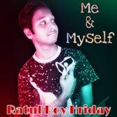 Me & MySelf by Ratul Roy Hriday