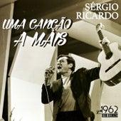 Uma Canção a Mais by Sérgio Ricardo