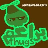 Andrakadariko de Bara3im Thugs