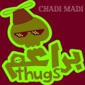 Chadi Madi de Bara3im Thugs
