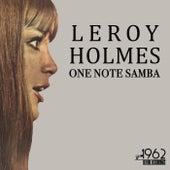 One Note Samba de Leroy Holmes