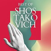 Best of Shostakovich by Various Artists
