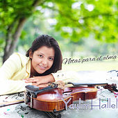 Notas Para El Alma by Yaylim Hallel
