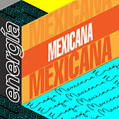 Energía Mexicana de Various Artists