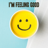 I'm Feeling Good de Various Artists
