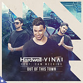 Out Of This Town von Hardwell