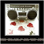 Abgrund und Aroma von Various Artists