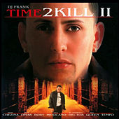 Dj Frank: Time 2 Kill II de Various Artists