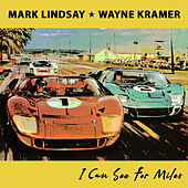 I Can See for Miles by Mark Lindsay