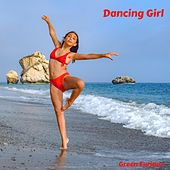 Dancing Girl von Green Furious