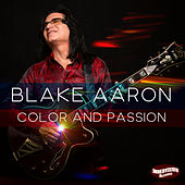 Color and Passion de Blake Aaron