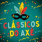 Clássicos do Axé by Various Artists
