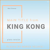 Main Title from King Kong (Piano Version) von Marco Velocci