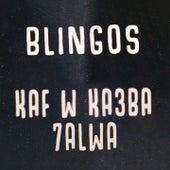 Kaf W Ka3ba 7alwa de Blingos