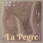 La Pegre by Jay Kenny Rogers