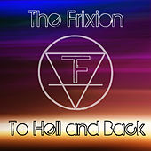 To Hell and Back by Frixion