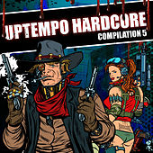 Uptempo Hardcore Compilation, Pt. 5 by Various Artists